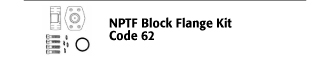 NPTF Block Flange Kit - Code 62