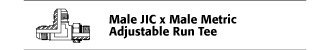 Male JIC x Male Metric Adjustable Run Tee